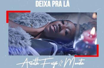 Arieth Feijó feat. Monsta - Deixa Pra Lá