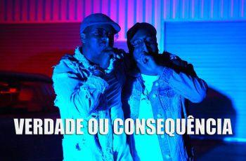 MDO & Mr Carly - Verdade ou Consequência