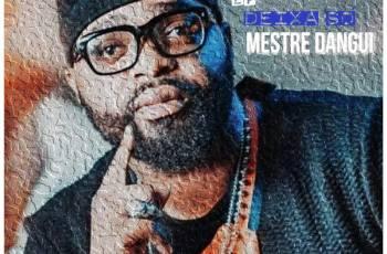 Mestre Dangui - Deixa Só (EP) 2020