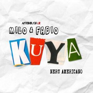 Milo & Fabio - Kuya (feat. Nerú Americano)