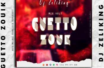Dj Zelyking - Guetto Zouk Vol.1 2020 Mix