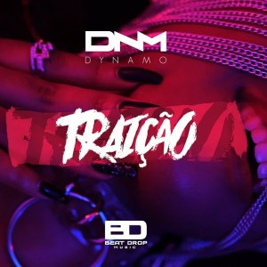 Dynamo - Traição (Kizomba) 2020