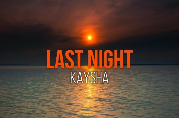 Kaysha - Last Night (Kizomba) 2020
