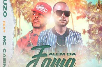 D´Luzo - Além da Fama (feat. MC Cabinda)