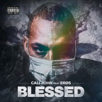Cali John - Blessed (feat Erøs)