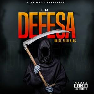 Naice Zulu e BC - Em Defesa (feat. Konstantino)