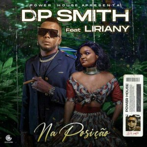 Dr Smith - Na Posição (Feat Liriany)