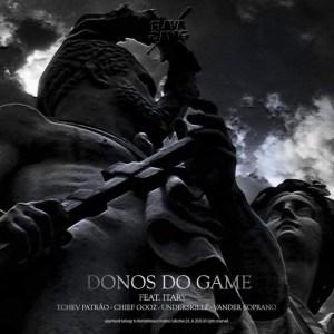 Flava Sava - Donos do Game (feat. Itary)
