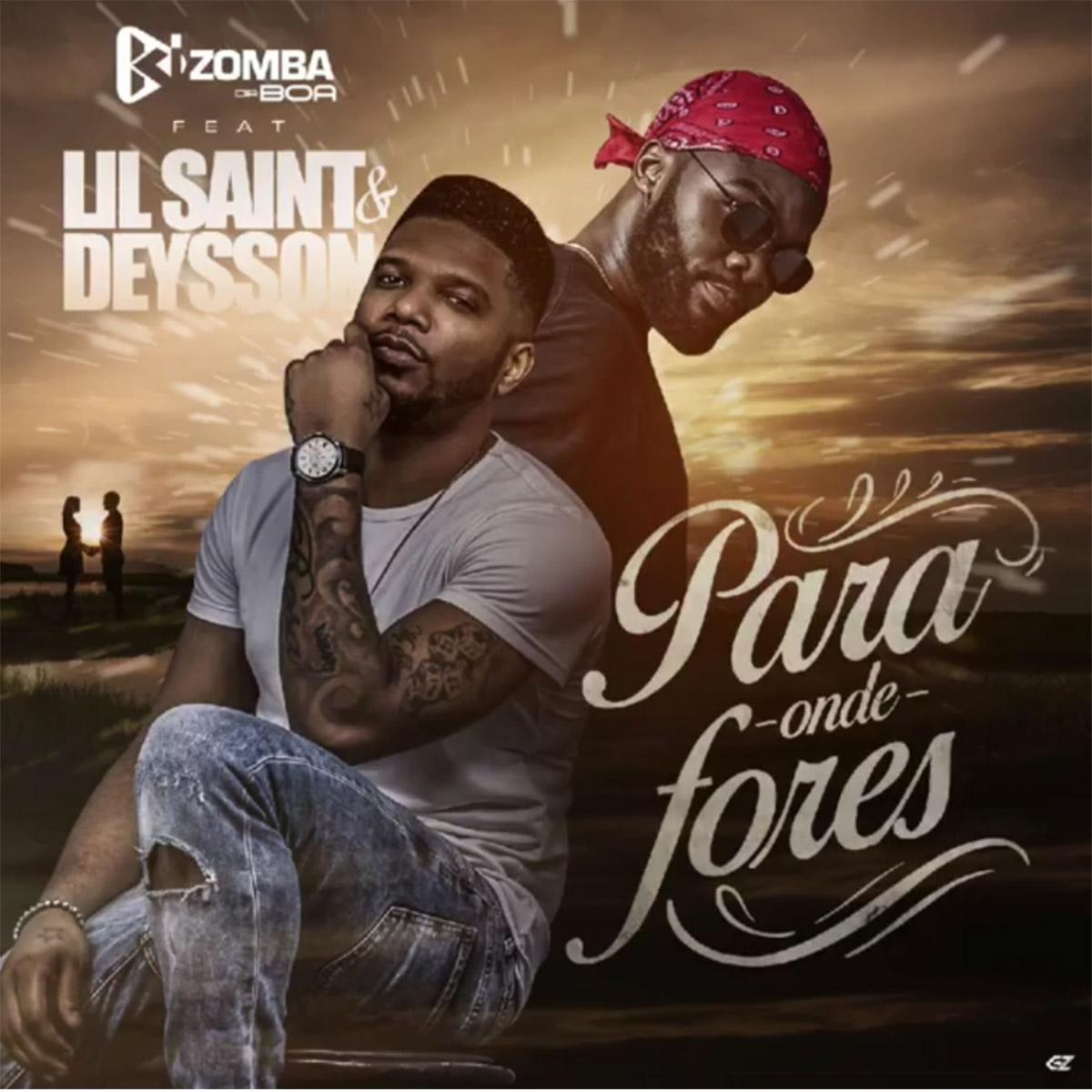 Kizomba da Boa – Para Onde Fores (feat. Lil Saint & Deysson)