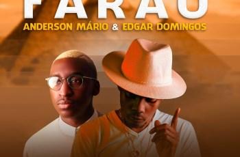 Anderson Mário & Edgar Domingos - Faraó