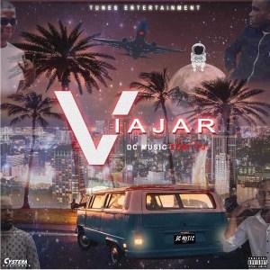 DC Music - Viajar (feat. FJ)