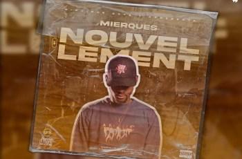 Mierques - Nouvellement (EP)