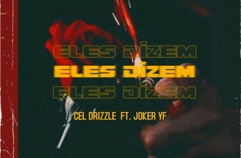 Cel Drizzle - Eles Dizem (feat. Joker Yf)