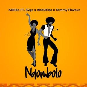 Alikiba - Ndombolo (feat. AbduKiba, K2ga & Tommy Flavour)