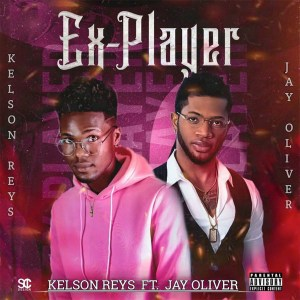 Kelson Keys - Ex Player (feat. Jay Oliver)