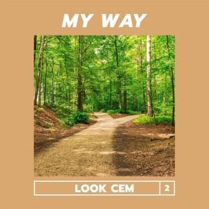 Look Cem - My Way