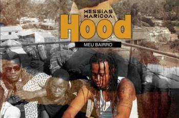 Messias Maricoa - Hood (Meu Bairro)