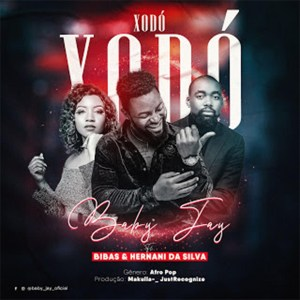 Baby Jay - Xodó (feat. Bibas & Hernâni Da Silva)
