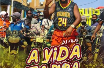 DJ Filas - A Vida Tá Dura Pra Todos