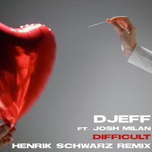 DJEFF - Difficult (feat. Josh Milan)