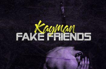 Kayman - Fake Friends