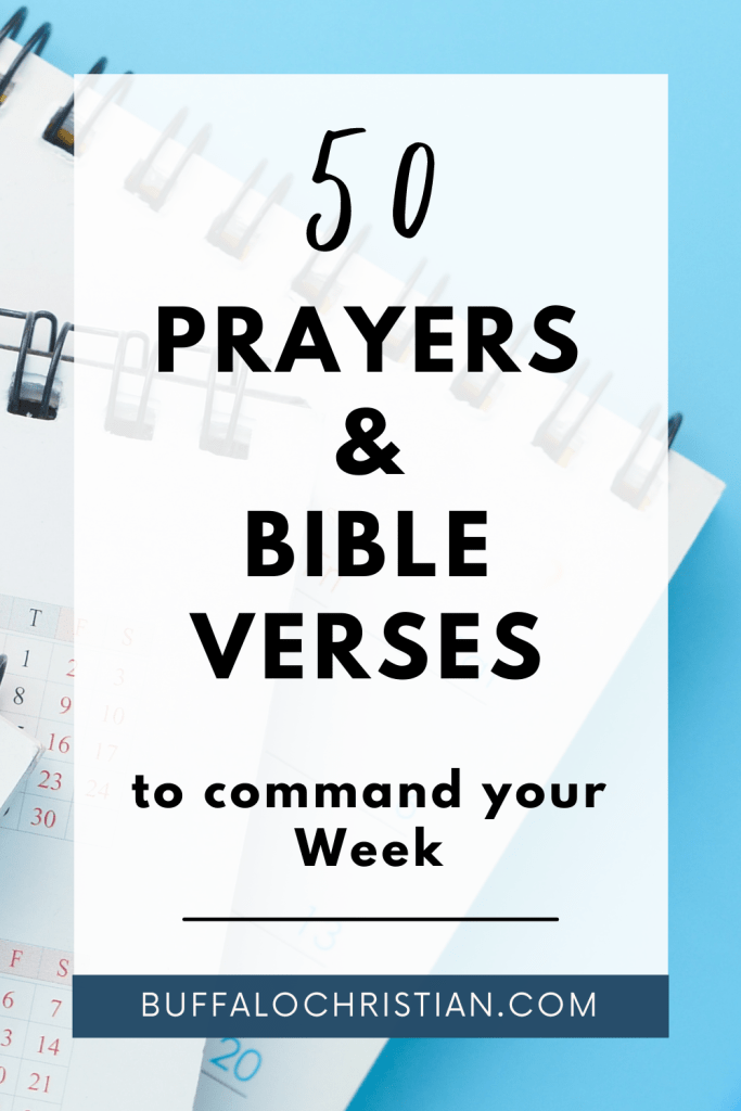 50 Powerful Prayers With Bible Reference to command your Week