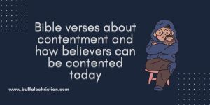 What does calling God Jehovah JirehBible verses about contentment and how believers can be contented today-buffalochristian.com