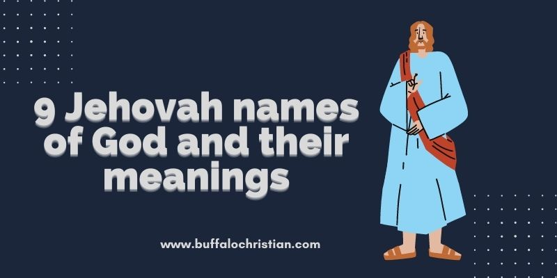Jehovah names of God and their meanings
