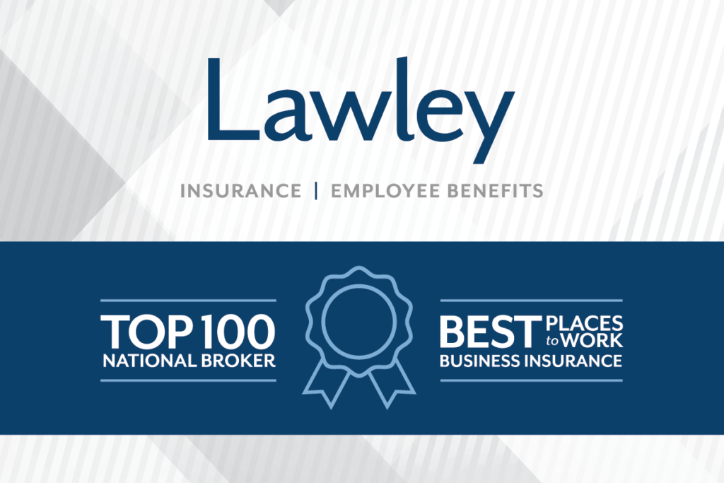 Lawley-Insurance-Employee-Benefits-Top100-Best-Places-To-Work-1200-800-0…-1024×683