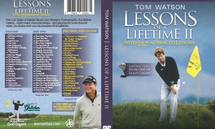 Press Release: Tom Watson Instructional Video Lessons Of A Lifetime II