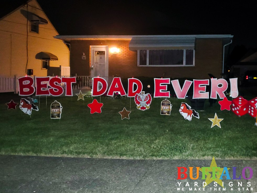 Custom father's day yard sign that says 'Best Dad Ever' with slot machines, Polish falcons and die