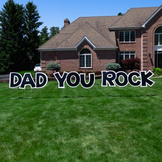 Dad You Rock Lawn Sign