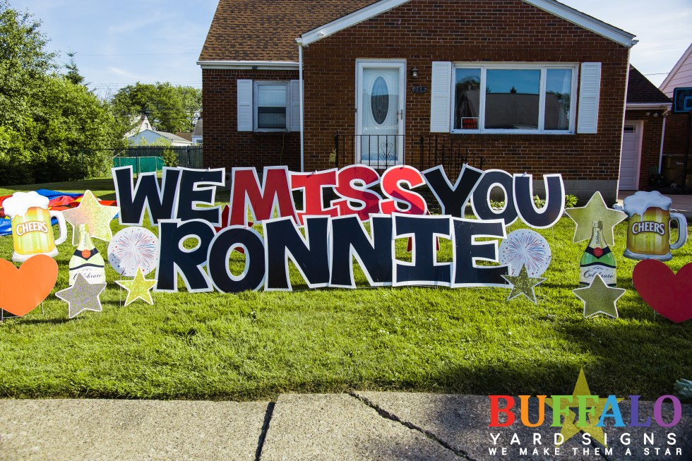 We Miss You Lawn Sign Buffalo New York