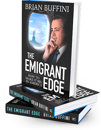 The Emigrant Edge - How to Make it Big in America