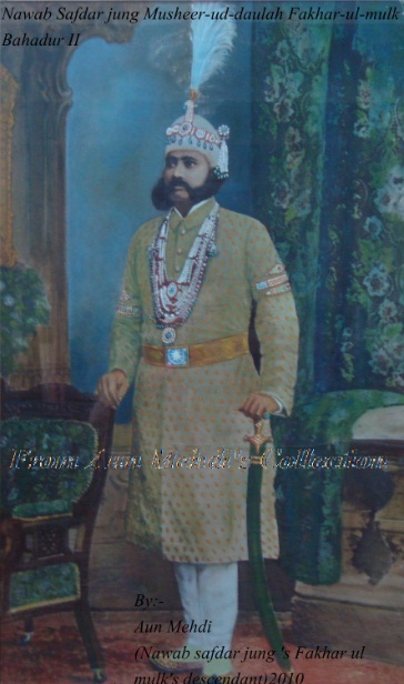 Read more about the article Nawab Safdar Jung – Nawabs of Lucknow – Part II