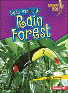 Let's Visit the Rain Forest