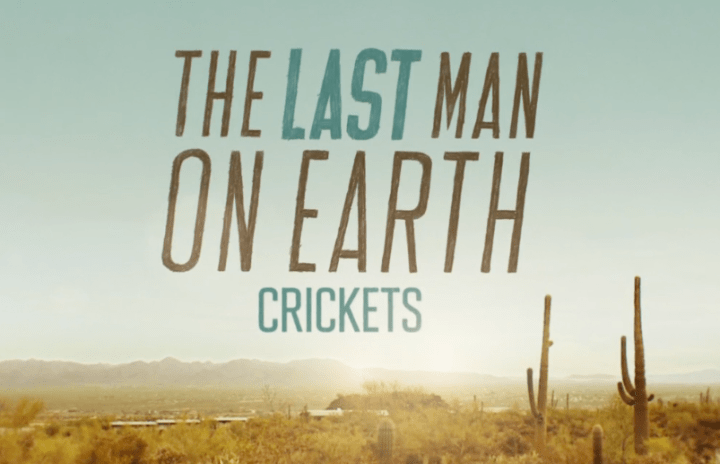 The Last Man on Earth: Crickets and the Media