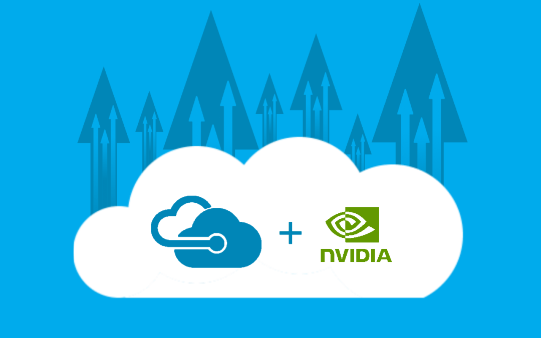 Azure N-Series VMs and NVIDIA GPUs in the Cloud