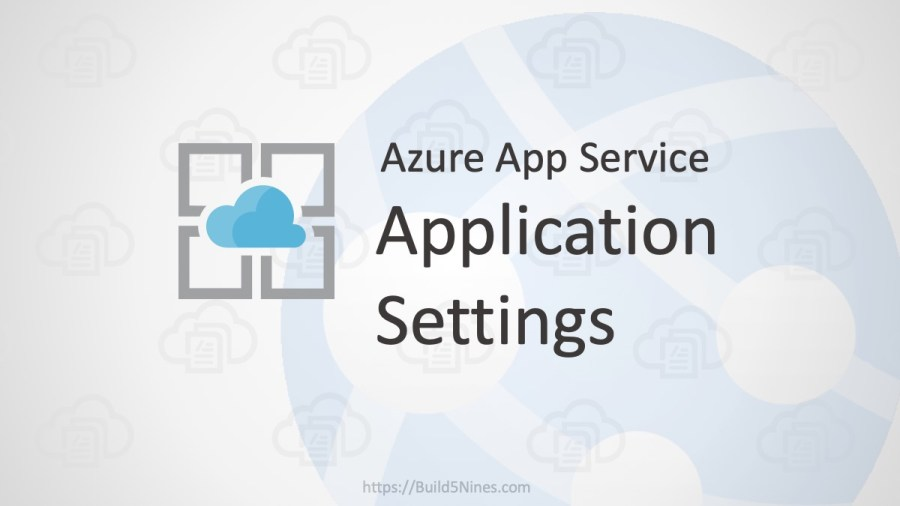 Azure Web App: Application Settings