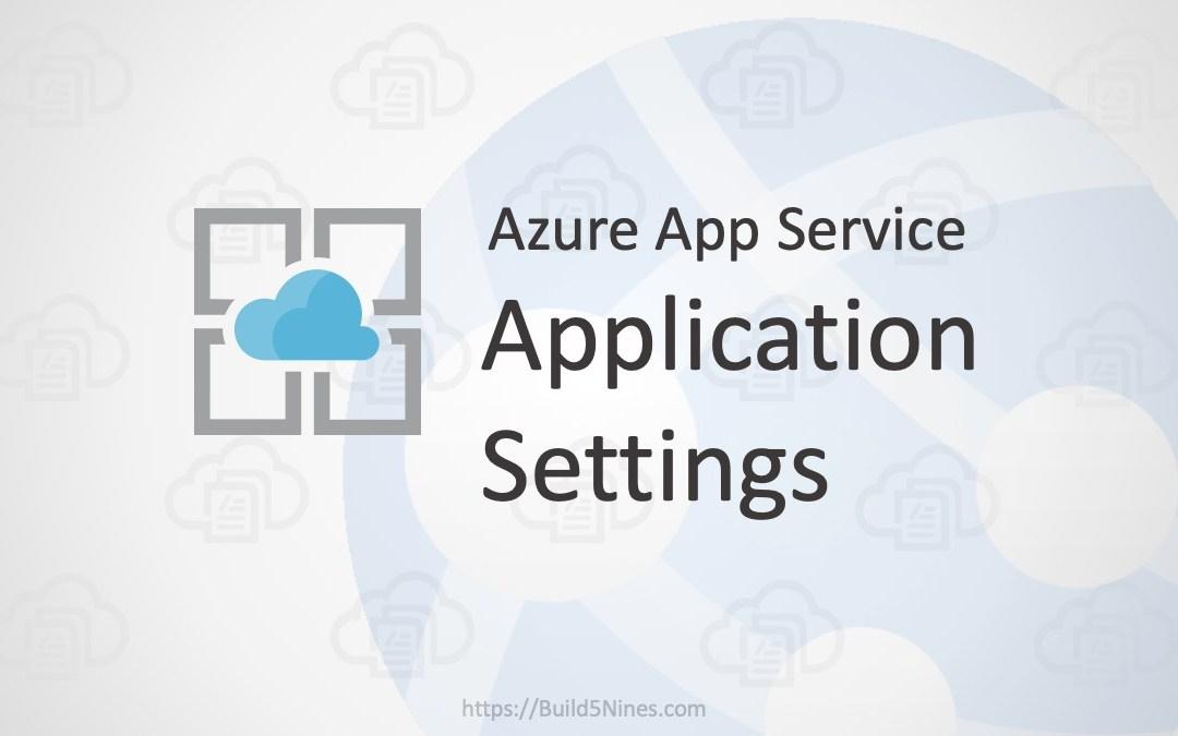 Azure Web App: Application Settings