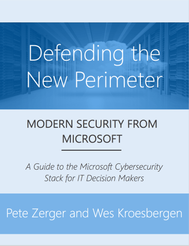 Free eBook: Defending the New Perimeter – Modern Security from Microsoft