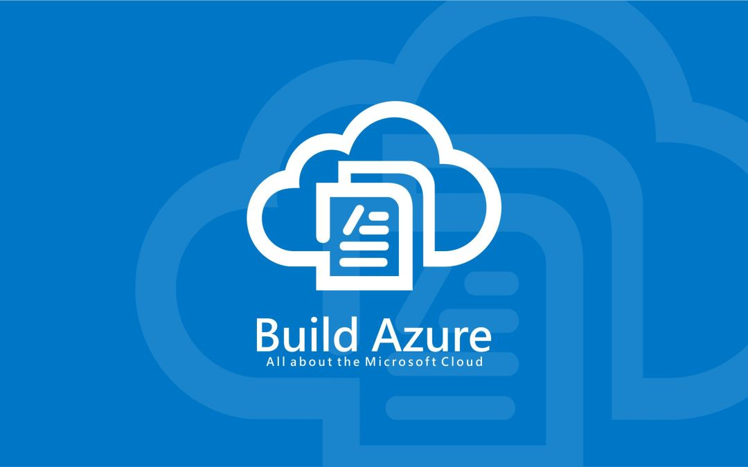 2017: Build Azure Year in Review