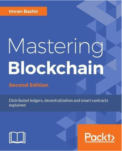 Book: Mastering Blockchain from Imran Bashir