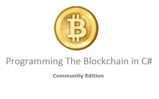 Open Source Book: Programming the Blockchain in C# 1