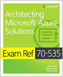 Book: Exam Ref 70-535 Architecting Microsoft Azure Solutions