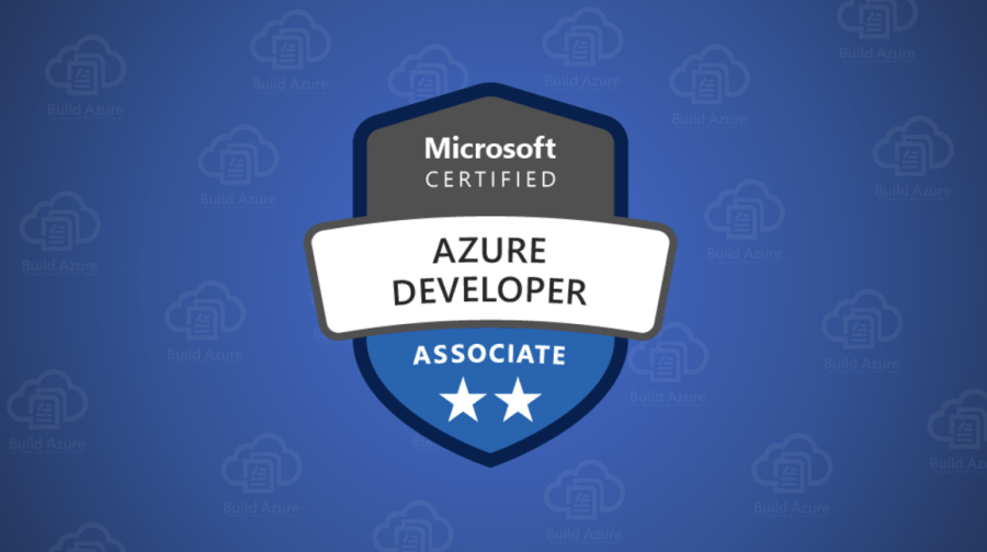AZ-200 Microsoft Azure Developer Core Solutions Certification Exam