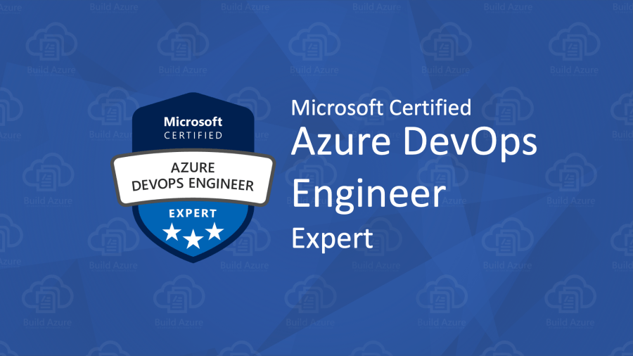 AZ-400 Microsoft Azure DevOps Solutions Certification Exam