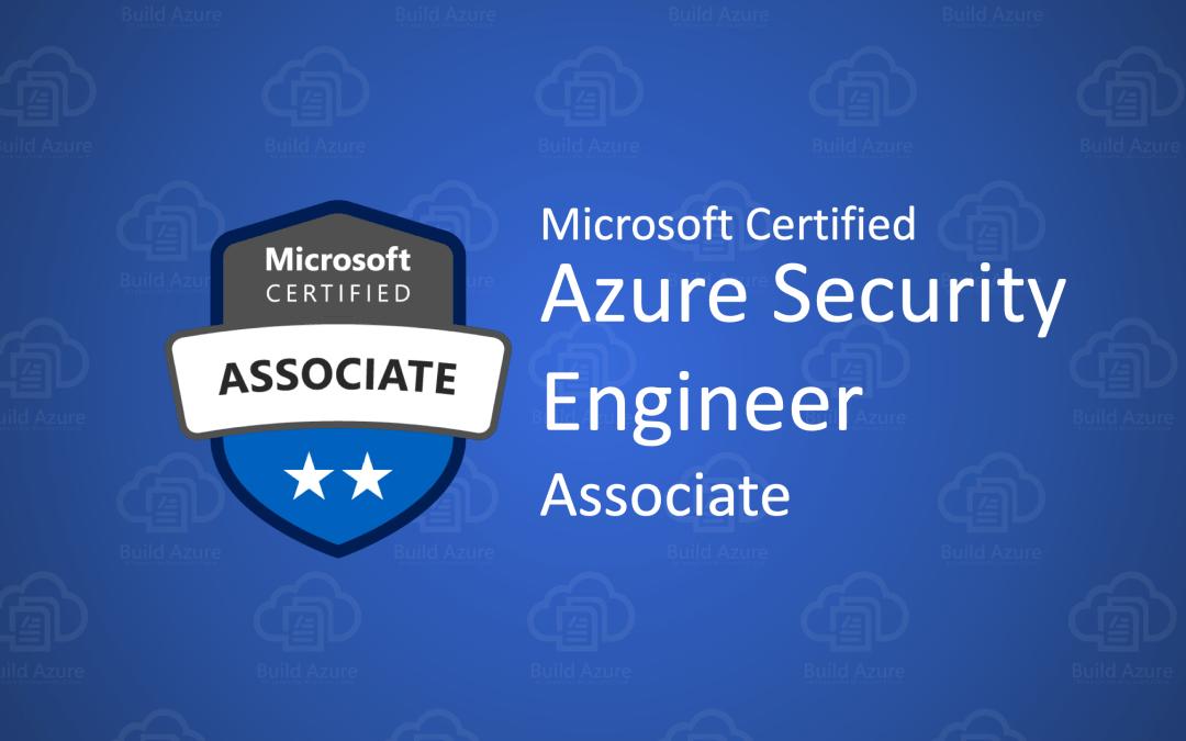 AZ-500 Microsoft Azure Security Technologies Certification Exam
