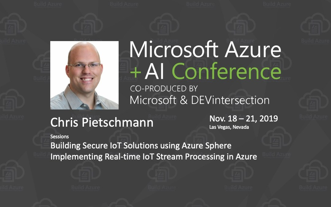 Slides for my Azure IoT sessions at Azure & AI Conference / DEVintersection in Las Vegas 2019