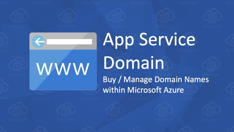 Buy Domain Names with Azure App Service Domain